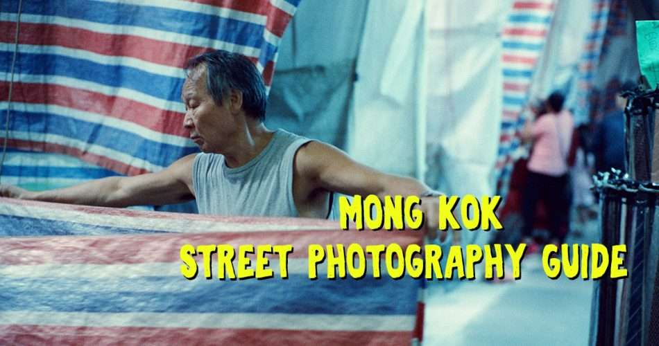 Street-photography-guide-in-mongkok-mk-banner-travel-guide