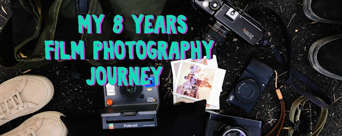 my-8-eight-years-film-photography-journey-cameras-hasselblad-xpan-polaroid-one-step-2-reasons-why-i-started-shooting-film-how-to-begin-film-analog-leica-